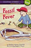 img - for Fossil Fever (Road to Reading, Mile 4) book / textbook / text book