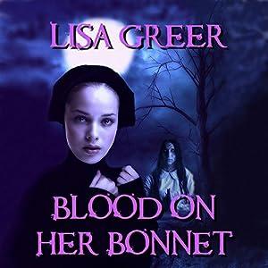Blood on Her Bonnet Audiobook