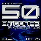 Gary D. pres. 50 D.Trance Traxx Vol. 5