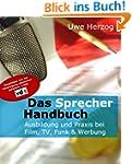 Das Sprecherhandbuch - Ausbildung und...