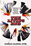 The living end (0800707990) by Ryrie, Charles Caldwell
