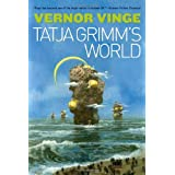 Tatja Grimm's World ~ Vernor Vinge