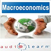 Macroeconomics AudioLearn Follow Along Manual: AudioLearn Economics Series | [AudioLearn Editors]
