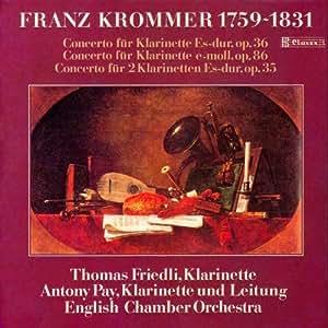 Franz Krommer : Clarinet Concertos