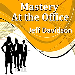 Mastery at the Office Speech