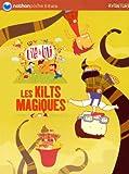 echange, troc Gudule - L'île à Lili, Tome 7 : Les Kilts magiques