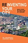 Reinventing Your City