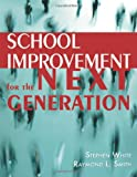 School Improvement for the Next Generation: Book