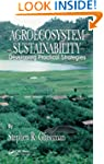 Agroecosystem Sustainability: Develop...