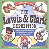 The Lewis & Clark Expedition: Join the Corps of Discovery to Explore Uncharted Territoryby Carol A Johmann