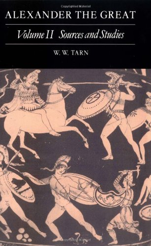 Alexander the Great: Volume 2, Sources and Studies (Vol 2)