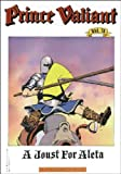 Prince Valiant:  A Joust for Aleta Vol. 31 (0930193377) by Foster, Harold
