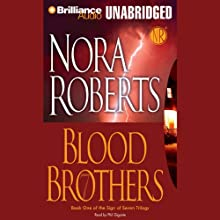 Blood Brothers: Sign of Seven, Book 1 Audiobook by Nora Roberts Narrated by Phil Gigante