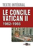 echange, troc collectif - Le concile Vatican II, Texte intégral - 1962 - 1965