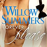 Forever, Please: Please Series, Book 4 | Willow Summers