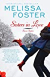 Sisters In Love (Snow Sisters, Book One: Love in Bloom Series) (Volume 1)