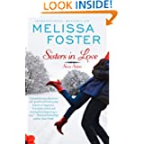 Sisters in Love (Love in Bloom: Snow Sisters, Book 1), Contemporary Romance