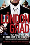 img - for Londongrad: From Russia with Cash;The Inside Story of the Oligarchs book / textbook / text book