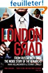 Londongrad: From Russia With Cash: th...