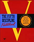 img - for The Fifth Discipline Fieldbook: Strategies and Tools for Building a Learning Organization book / textbook / text book