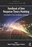 Handbook of Item Response Theory Modeling: Applications to Typical Performance Assessment (Multivariate Applications Series)