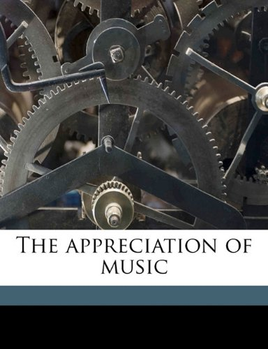The appreciation of music