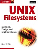 UNIX Filesystems: Evolution, Design, and Implementation (Veritas)
