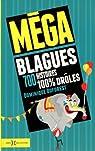 M�ga blagues : 700 histoires 100% dr�les par Duforest