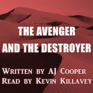 The Avenger and the Destroyer | [AJ Cooper]