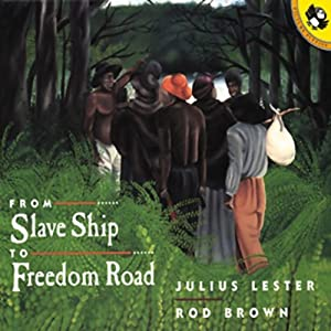 From Slave Ship to Freedom Road | [Julius Lester]