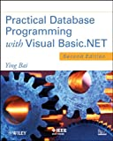 Practical Database Programming with Visual Basic.NET, 2nd Edition