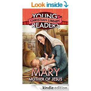 Mary, Mother of Jesus (Young Readers' Christian Library)