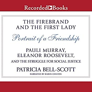 The Firebrand and the First Lady Audiobook