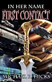First Contact (The Last War Trilogy, Book 1) (In Her Name) (English Edition)