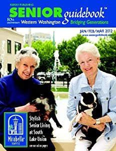 The Senior Guidebook to Northwest Washington from David Kiersky