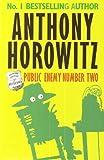 Public Enemy Number Two : Anthony Horowitz