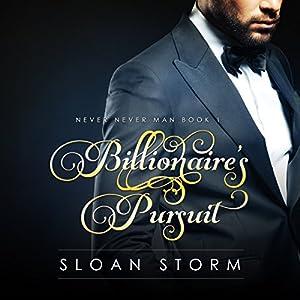 Billionaire's Pursuit: Never Never Man Book 1 Audiobook