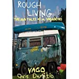 Rough Living by Vago Damitio