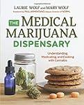The Medical Marijuana Dispensary: Und...
