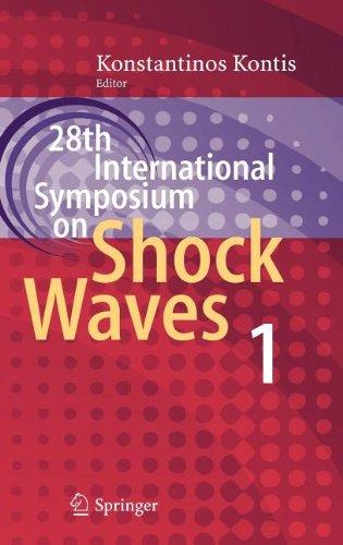 28Th International Symposium On Shock Waves: Vol 1