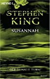 Susannah: Roman (Der Dunkle Turm, Band 6) title=