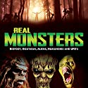 Real Monsters: Bigfoot, Goatman, Aliens, Humanoids and UFOs Radio/TV Program by OH Krill Narrated by OH Krill