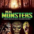 Real Monsters: Bigfoot, Goatman, Aliens, Humanoids and UFOs Radio/TV von OH Krill Gesprochen von: OH Krill