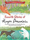 Favorite Stories of Roger Duvoisin: Including The Crocodile in the Tree, See What I Am, Periwinkle, and Snowy and Woody