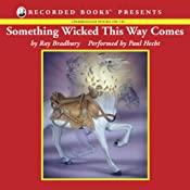 Something Wicked This Way Comes | [Ray Bradbury]