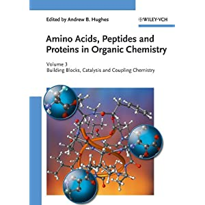 Building Blocks, Catalysis and Coupling Chemistry: Volume 3 Amino ...