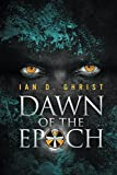 img - for Dawn of the Epoch book / textbook / text book
