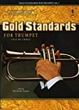 img - for Gold Standards For Trumpet Volume 3 Book And CD (Music Minus One) book / textbook / text book