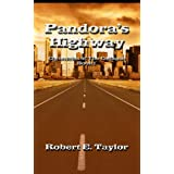 Pandora's Highway (Chronicles of The Collapse)by Robert Taylor