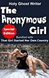 The Anonymous Girl (Special Edition): Bundled with That Girl Started Her Own Country